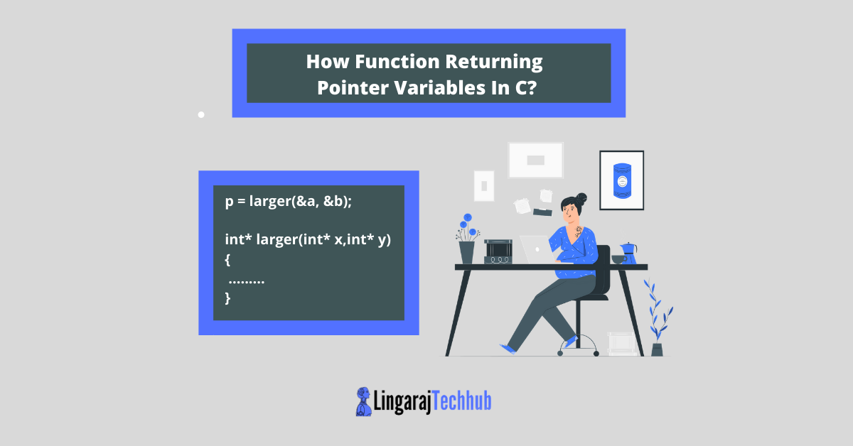 How Function Returning Pointer Variables In C_