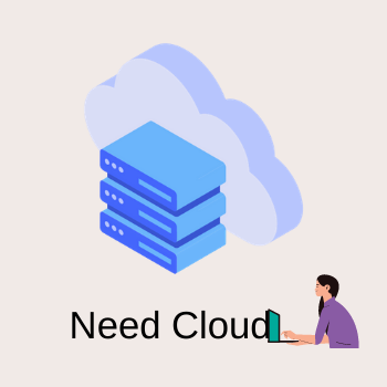 Need Cloud Services