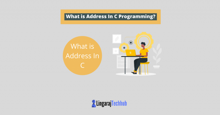 What is Address In C Programming?