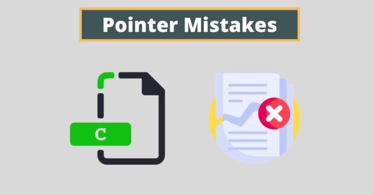 common pointer mistakes