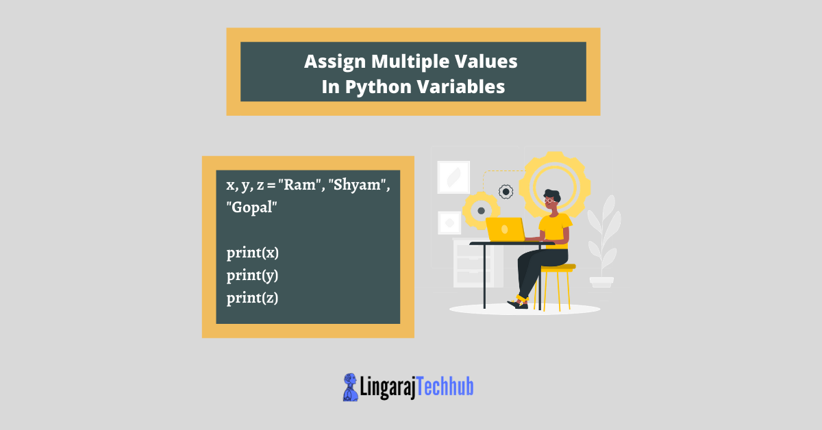 Assign Multiple Values In Python Variables