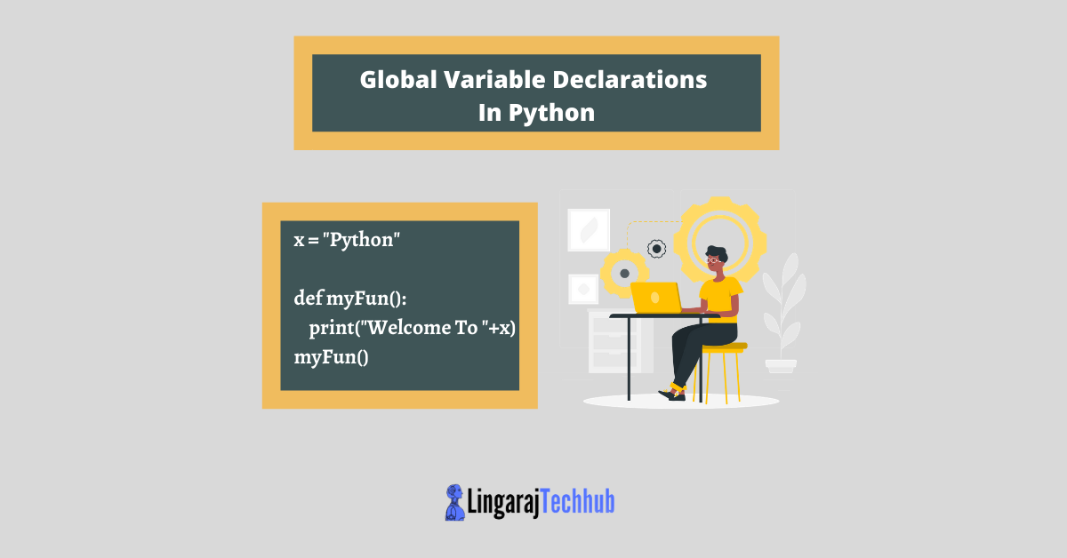 Global Variable Declarations In Python