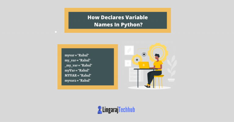 How Declares Variable Names In Python