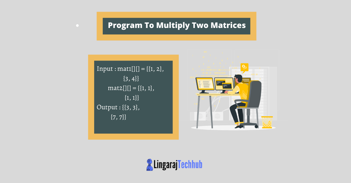 Program To Multiply Two Matrices