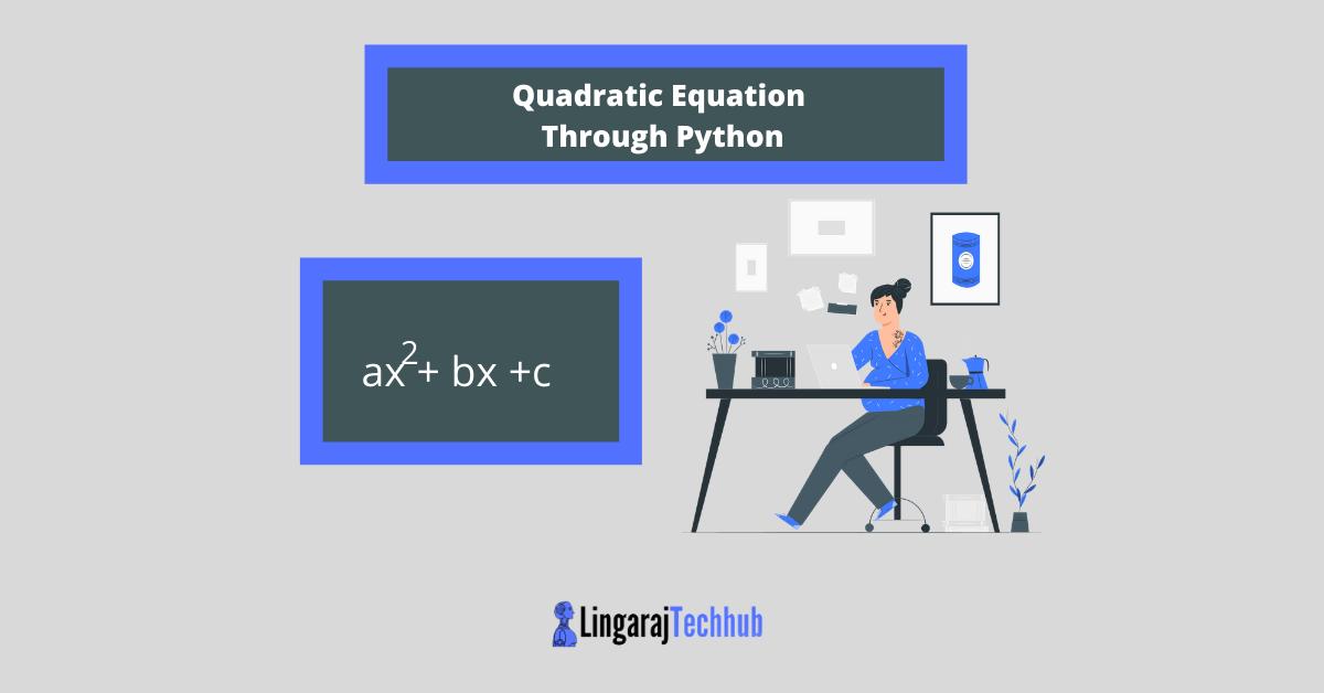 Quadratic Equation Through Python