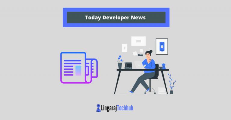 Today Developer News