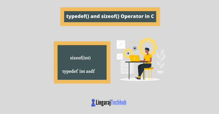 typedef() and sizeof() Operator in C