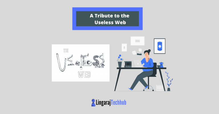 A Tribute to the Useless Web