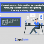 Convert an array into another by repeatedly removing the last element and placing it at any arbitrary index