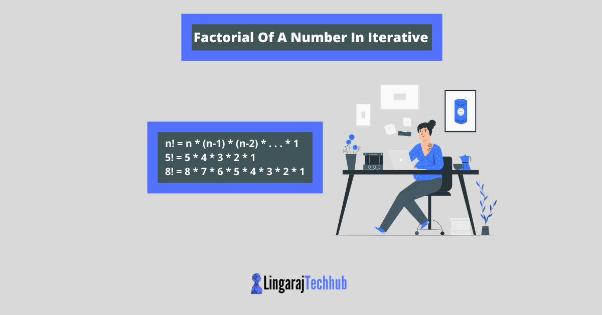 Factorial Of A Number In Iterative
