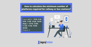 The minimum number of platforms required for railway or bus stations