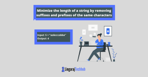 Minimize the length of a string by removing suffixes and prefixes of the same characters
