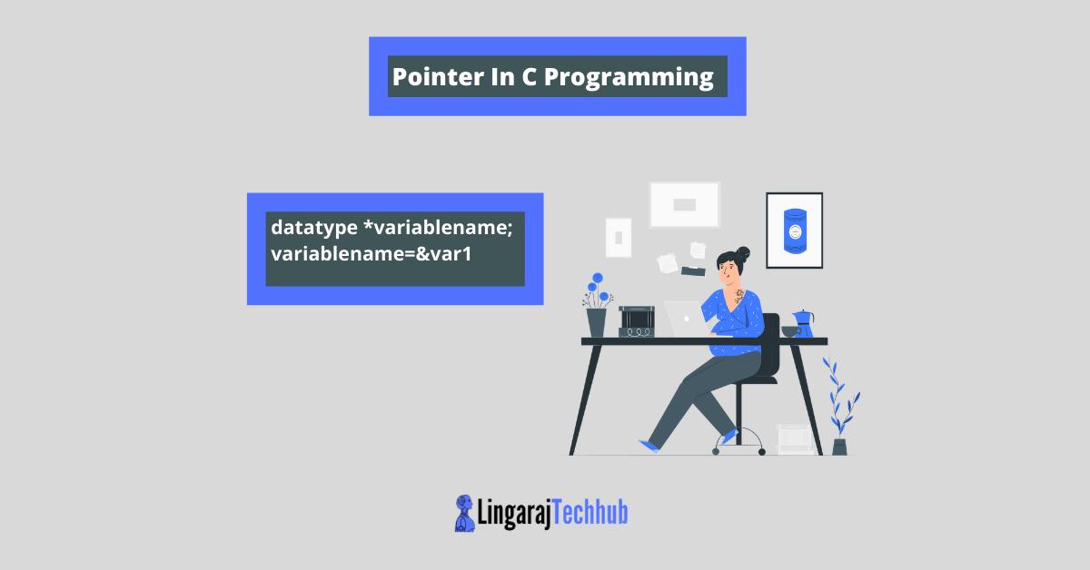 Pointer In C Programming