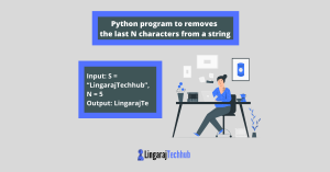 Python program to removes the last N characters from a string