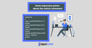 Some important points about the switch statement