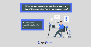 Why-as-a-programmer-we-dont-use-the-sizeof-the-operator-for-array-parameters?