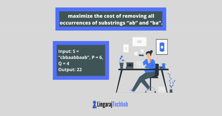 "Write a program to maximize the cost of removing all occurrences of substrings ""ab"" and ""ba"""