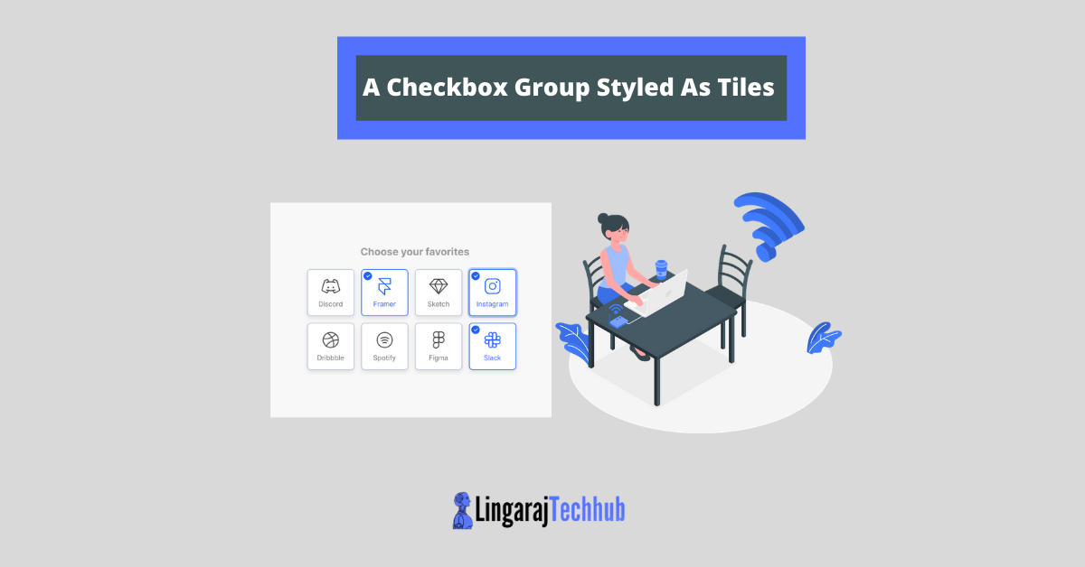 A Checkbox Group Styled As Tiles