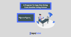 A Program To Copy One String From Another Using Pointer