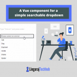 A Vue component for a simple searchable dropdown