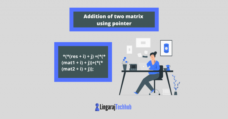 Addition of two matrix using pointer