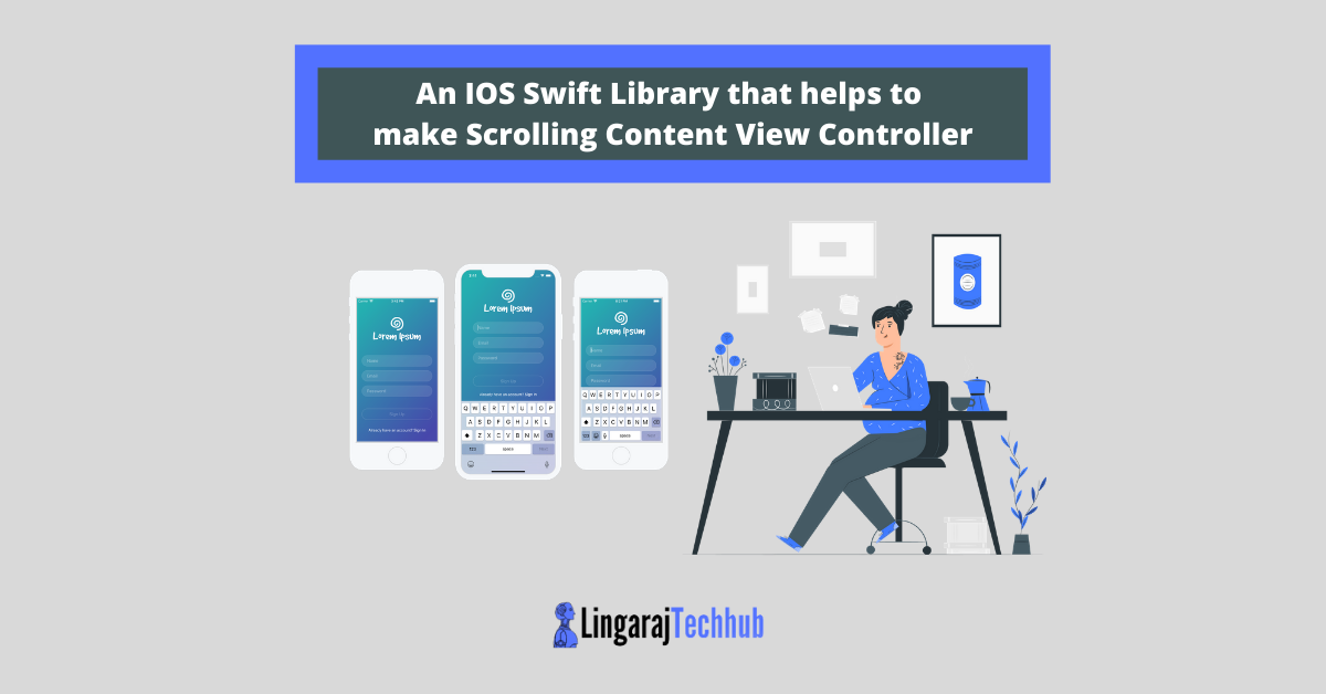 An IOS Swift Library that helps to make Scrolling Content View Controller