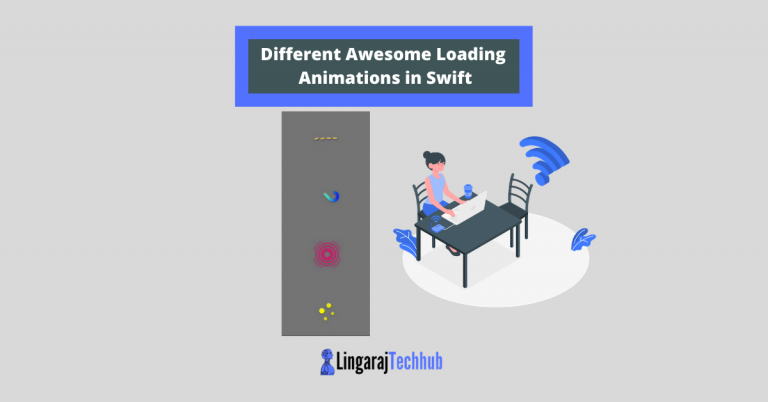 Different Awesome Loading Animations in Swift
