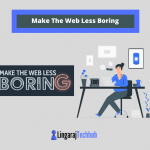 Make The Web Less Boring