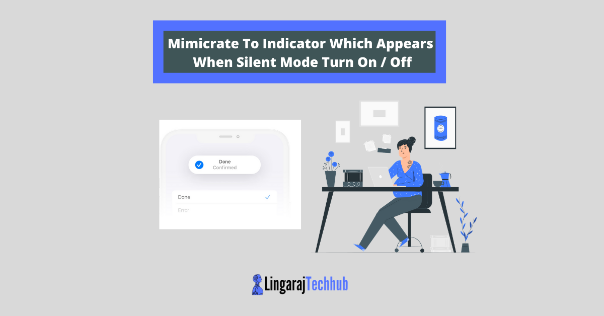 Mimicrate To Indicator Which Appears When Silent Mode Turn On Off