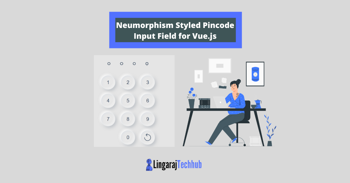 Neumorphism Styled Pincode Input Field for Vue.js