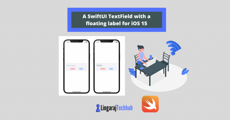 A SwiftUI TextField with a floating label for iOS 15