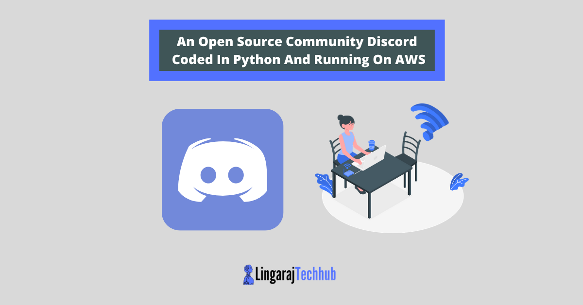 An Open Source Community Discord Coded In Python And Running On AWS