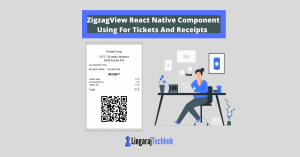 Build ZigzagView React Native Component Using For Tickets And Receipts