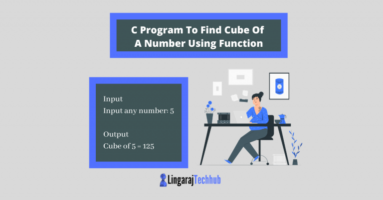 C Program To Find Cube Of A Number Using Function