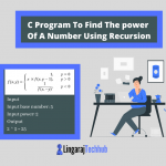 C Program To Find The power Of A Number Using Recursion