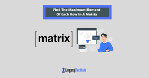 Find The Maximum Element Of Each Row In A Matrix