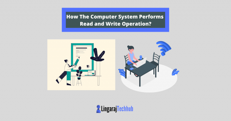 How The Computer System Performs Read and Write Operation