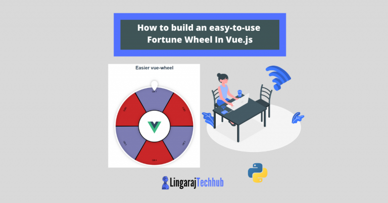 How to build an easy-to-use Fortune Wheel In Vue.js