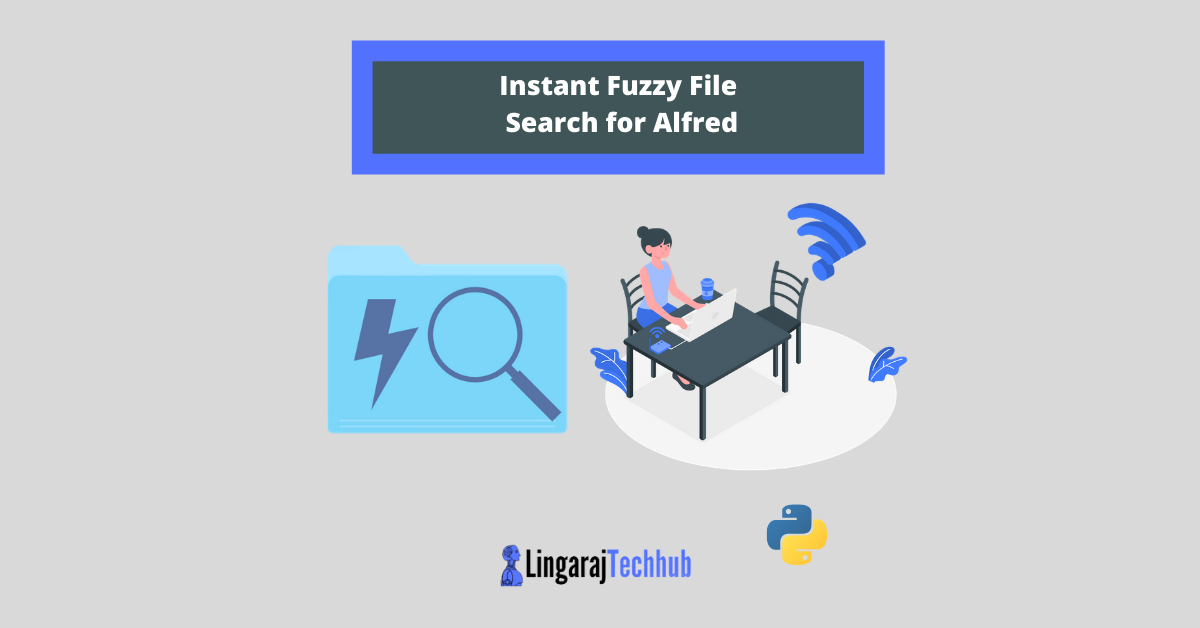Instant Fuzzy File Search for Alfred