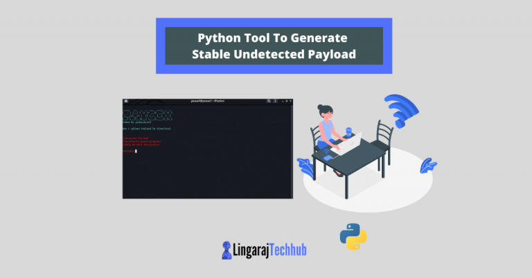 Python Tool To Generate Stable Undetected Payload