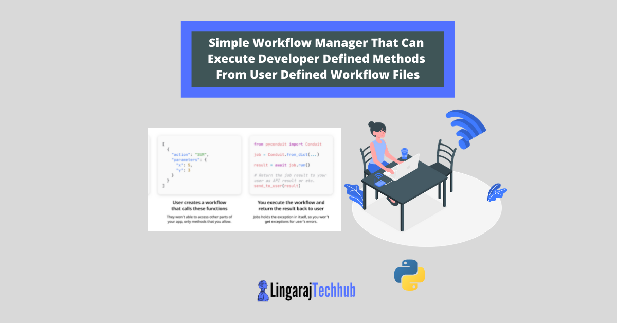 Simple Workflow Manager That Can Execute Developer Defined Methods From User Defined Workflow Files