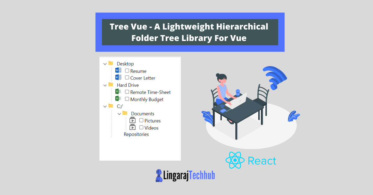 Tree Vue - A Lightweight Hierarchical Folder Tree Library For Vue