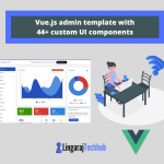 Vue.js admin template with 44+ custom UI components