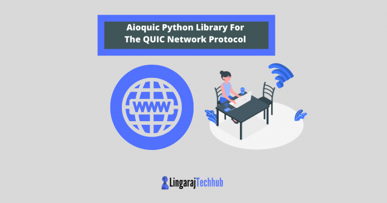 Aioquic Python Library For The QUIC Network Protocol