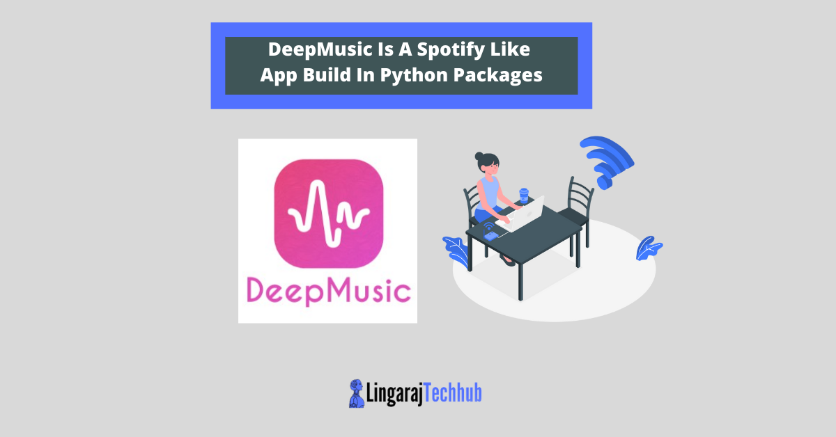 DeepMusic Is A Spotify Like App Build In Python Packages