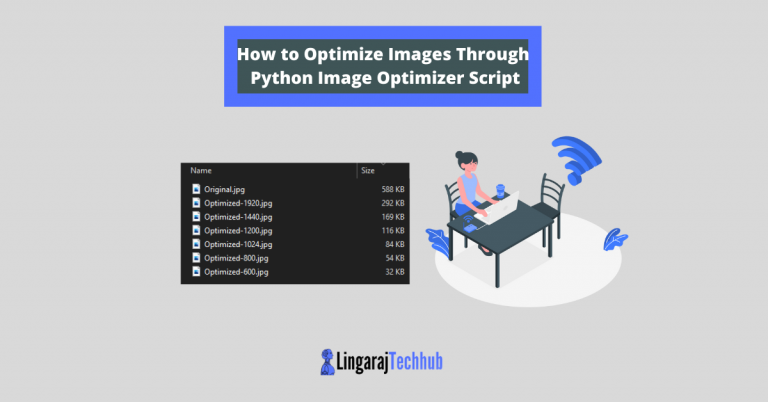 How to Optimize Images Through Python Image Optimizer Script