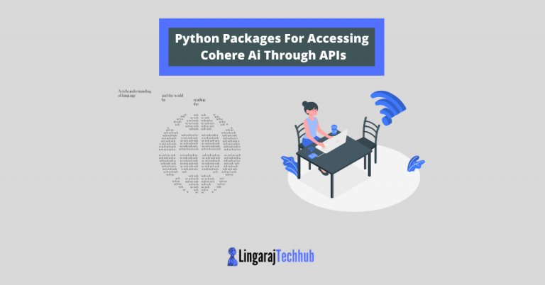 Python Packages For Accessing Cohere Ai Through APIs