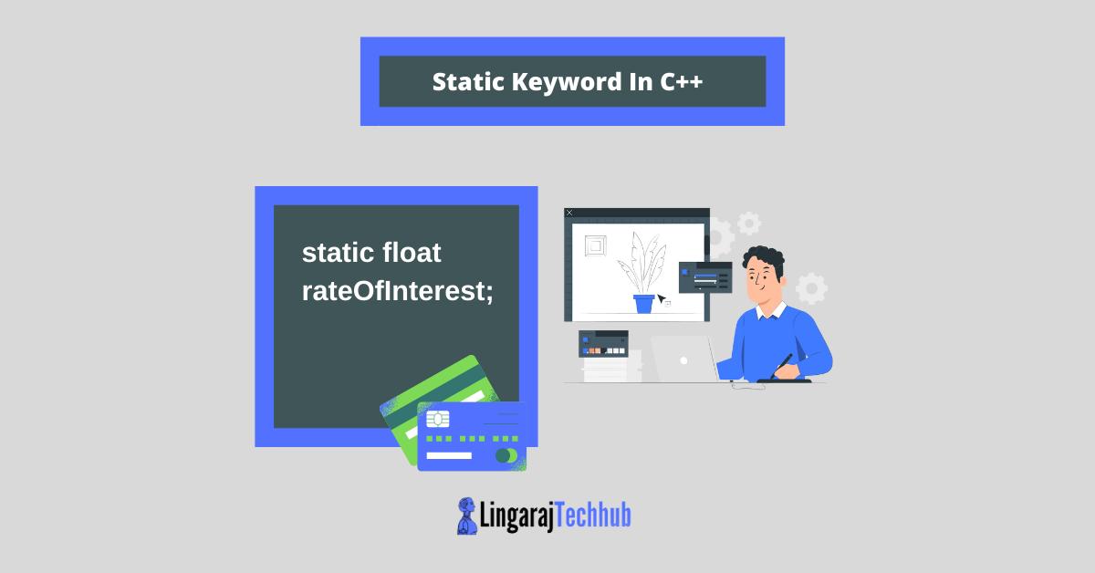 Static Keyword In C++