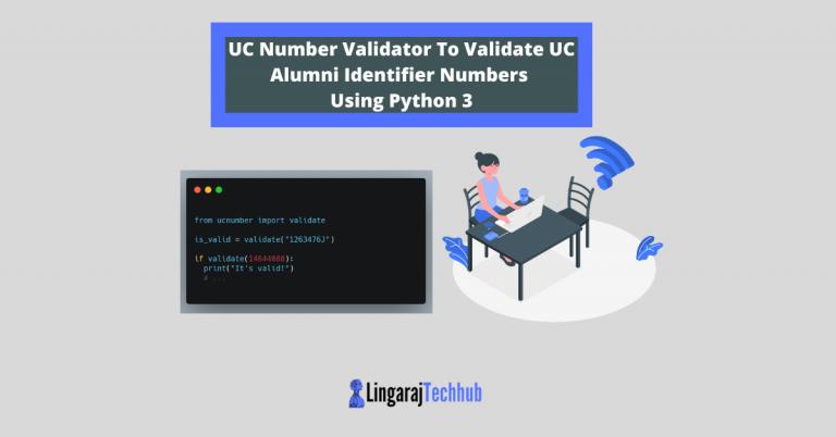 UC Number Validator To Validate UC Alumni Identifier Numbers Using Python 3