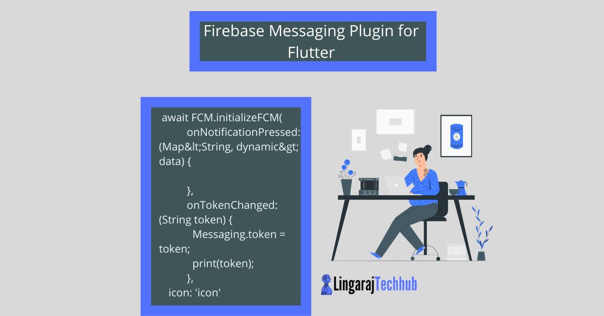 Firebase Messaging Plugin for Flutter